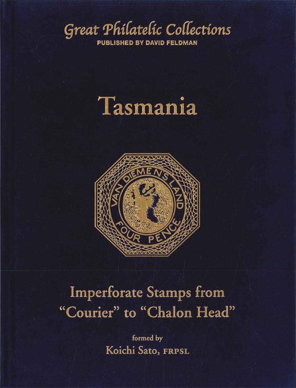 "Philatelic book, Tasmania stamps collection, imperforate stamps from ""courier"" to ""Chalon Head"", Koich Sato Collection"