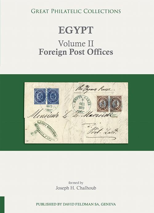 Nouveau livre disponible : Egypt volume II : Foreign Post Offices