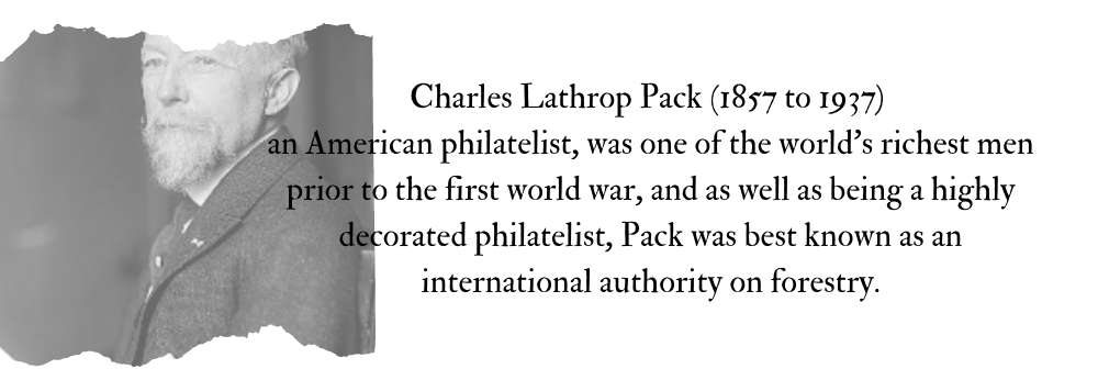 The Philatelic Tree – Legendary Collector #18 Charles Lathrop Pack